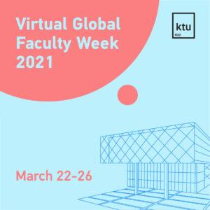 """Kviečiame prisijungti prie """"Global Faculty Week 2021"""" renginių savaitės"""